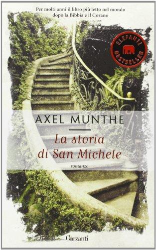 La storia di San Michele: Axel Munthe