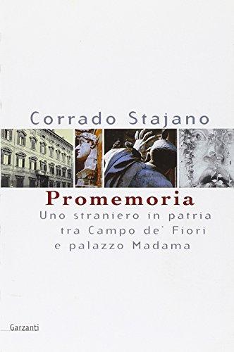 9788811739227: Promemoria. Uno straniero in patria tra Campo de' Fiori e palazzo Madama