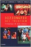 Dizionario dei telefilm.: Damerini, Leopoldo. - Margaria, Fabrizio.