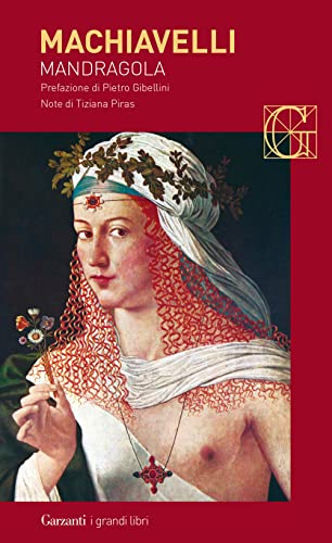 Mandragola: Niccol? Machiavelli