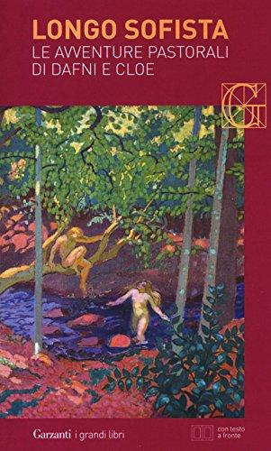 9788811811466: Le avventure pastorali di Dafni e Cloe. Testo greco a fronte