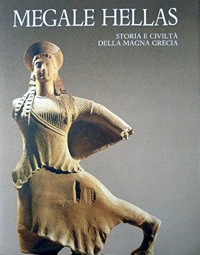 Megale Hellas. Storia e Civiltà della Magna: Pugliese Carratelli,G. Adamesteanu,D.
