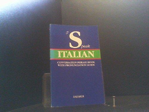 9788811943815: I Speak Italian (conversation phrase book with pronunciation guide)