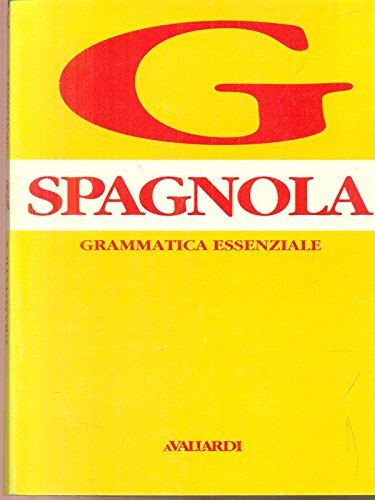 Spagnola: Grammatica Essenziale: Accorsi, Elena