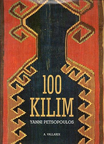 9788811952886: Cento Kilim. Capolavori dall'Anatolia.