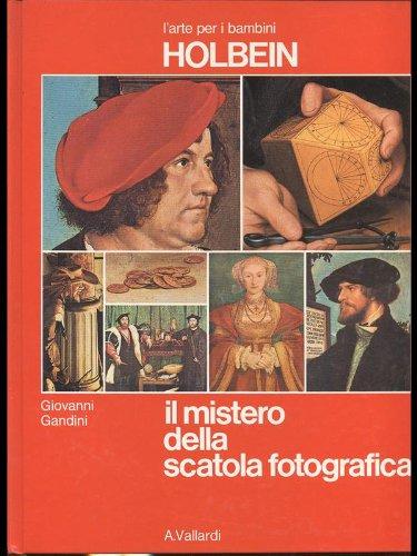 9788811979784: Holbein. Il mistero della scatola fotografica