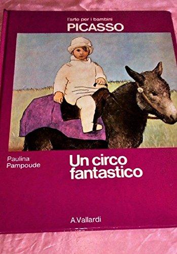 9788811979890: Picasso. Un circo fantastico (L'arte per i bambini)