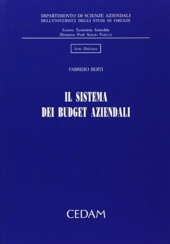 Il sistema dei budget aziendali.: Berti, Fabrizio