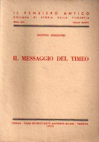 Il messaggio del Timeo.: Beppino Disertori