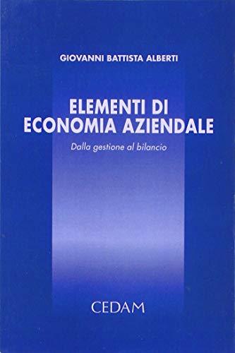 9788813237486: Elementi di economia aziendale. Dalla gestione al bilancio