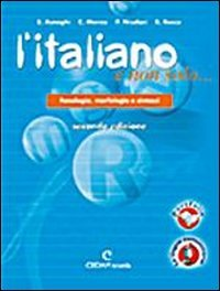 9788813259136: L'italiano e non solo... Confezione B. Per la Scuola media