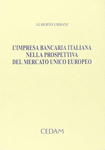 9788813261047: L'impresa bancaria italiana nella prospettiva del mercato unico europeo
