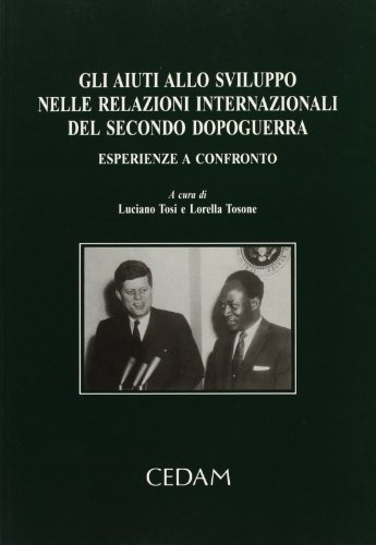 Gli aiuti allo sviluppo nelle relazioni internazionali: Tosone Lorella Tosi