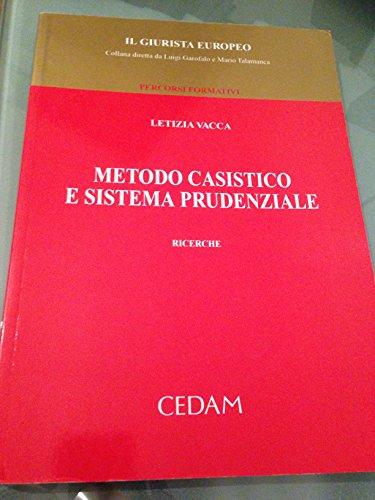 9788813263232: Metodo casistico e sistema prudenziale