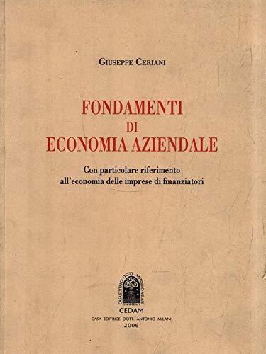 Fondamenti di economia aziendale. Con particolare riferimento: Ceriani, Giuseppe
