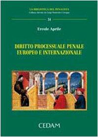 9788813278120: Diritto processuale penale europeo e internazionale