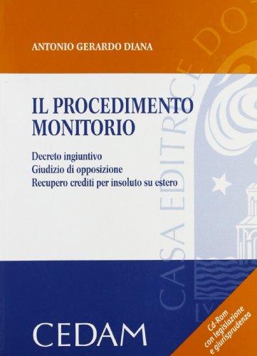 9788813282844: Il procedimento monitorio. Con CD-ROM