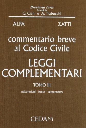 9788813290214: Commentario breve al Codice civile. Leggi complementari: 3