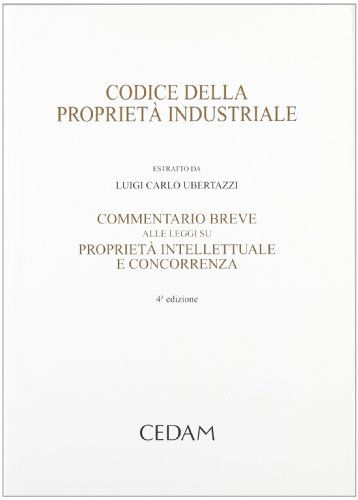 9788813291921: Codice della proprietà industriale