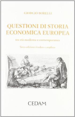 Questioni di storia economica europea. Tra età: Giorgio Borelli