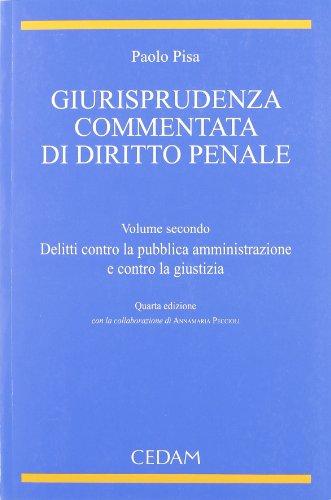 9788813308216: Giurispudenza commentata di diritto penale: 2