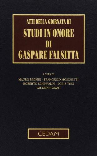 9788813314736: Atti della Giornata di studi in onore di Gaspare Falsitta