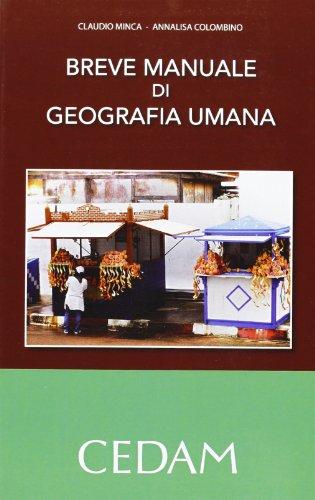9788813315511: Breve manuale di geografia umana