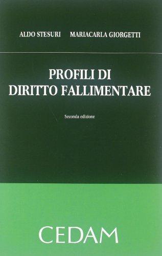 Profili di diritto fallimentare: Aldo Stesuri; Mariacarla