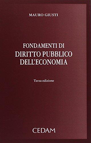 Fondamenti di diritto pubblico dell'economia: Mauro Giusti