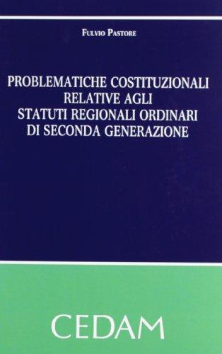 Problematiche costituzionali relative agli statuti regionali ordinari: Fulvio Pastore