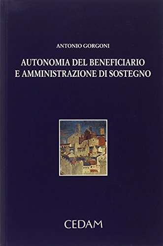 9788813332150: Autonomia del beneficiario e amministrazione di sostegno