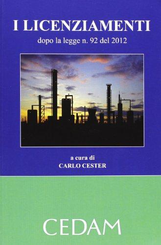 9788813336158: I licenziamenti dopo la legge n. 92 del 2012