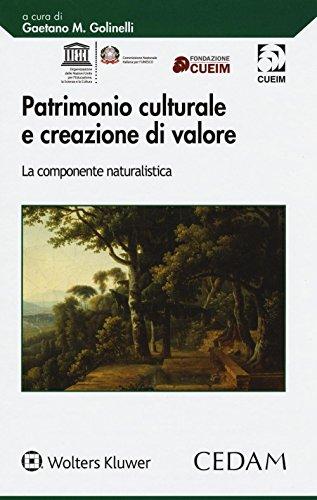 9788813353018: Patrimonio culturale e creazione di valore. La componente naturalistica