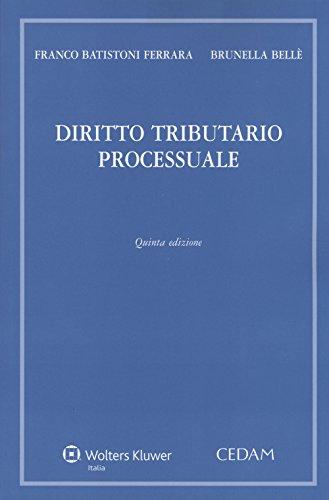 Diritto tributario processuale: Franco Batistoni Ferrara;