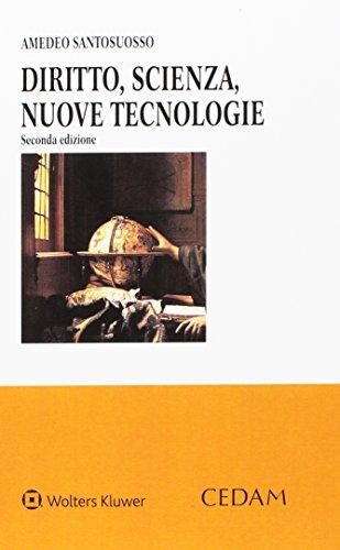 9788813359522: Diritto, scienza, nuove tecnologie