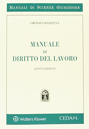 Manuale di diritto del lavoro: Oronzo Mazzotta