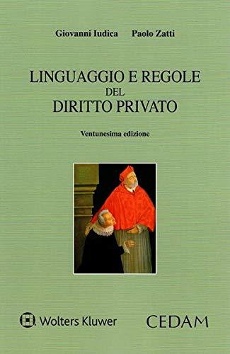 9788813373641: Linguaggio e regole del diritto privato