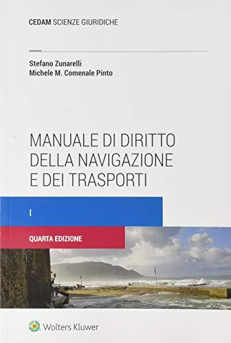9788813373757: Manuale di diritto della navigazione e dei trasporti (Vol. 1)