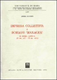 9788814006319: Impresa collettiva e schiavo «Manager» in Roma antica (II sec. a. C. -II sec. d. C.)