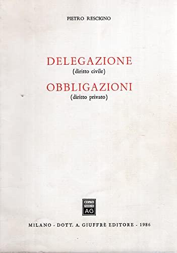 9788814008320: Delegazione (diritto civile). Obbligazioni (diritto privato)