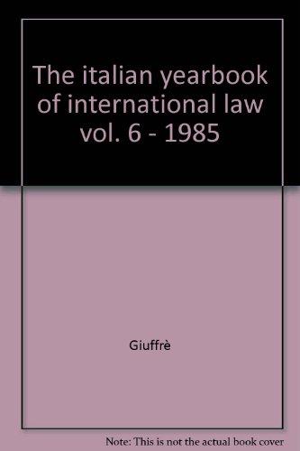 The italian yearbook of international law vol.: Giuffr�