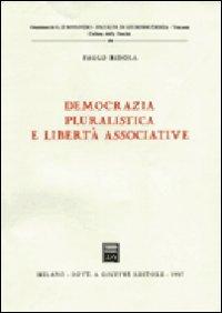 9788814011344: Democrazia pluralistica e libertà associative