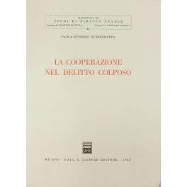 9788814018725: La cooperazione nel delitto colposo
