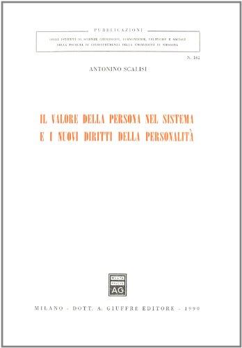 Il valore della persona nel sistema e: Antonino Scalisi