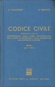 9788814040887: Codice civile. Annotato con la giurisprudenza della Corte costituzionale, della Corte di Cassazione e delle giurisdizioni amministrative superiori