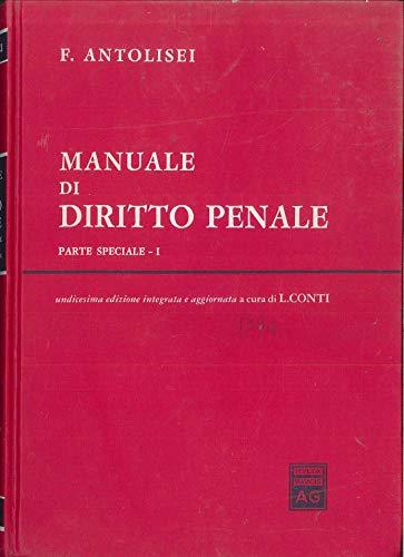 9788814049897: Manuale di diritto penale. Parte speciale: 1