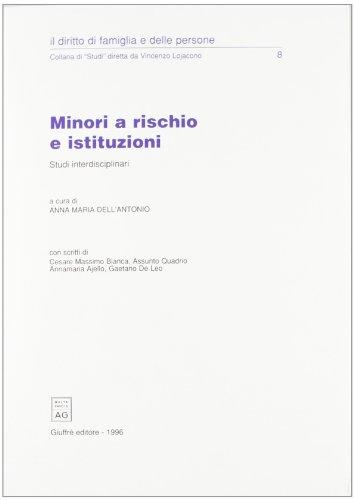 Minori a rischio e istituzioni: Studi interdisciplinari: Dell'Antonio, AM (ed)