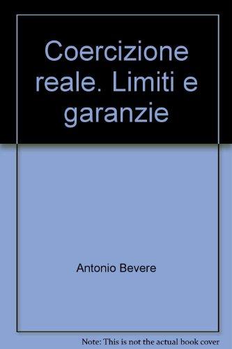 Coercizione reale. Limiti e garanzie (8814074585) by Antonio Bevere