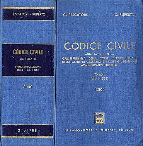 9788814077784: Codice civile. Annotato con la giurisprudenza della Corte costituzionale, della Corte di Cassazione e delle giurisdizioni amministrative superiori