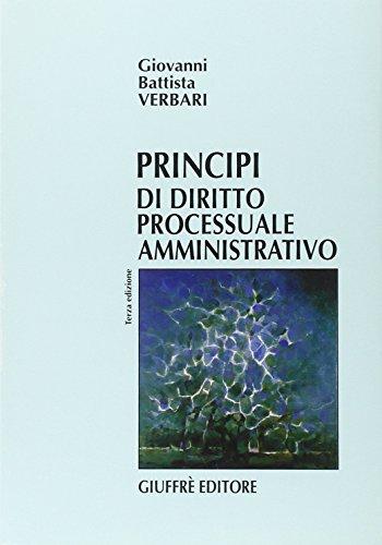 Principi di diritto processuale amministrativo: G. Battista Verbari